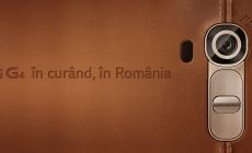 LG G4 se lanseza la finalul lunii in Romania